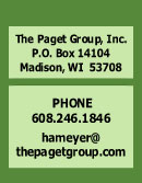 The Paget Group, Inc., PO Box 14104, Madison, WI 53708 Phone & Fax 608.246.1846, hameyer@thepagetgroup.com